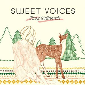 SWEET VOICES -FAIRY GIRLFRIENDS-